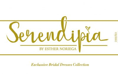 Serendipia by Esther Noriega. Exclussive Bridal Dresses Collecion.